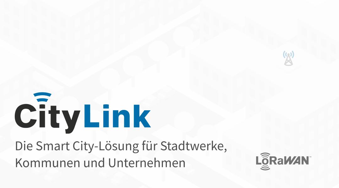 CityLink – Die Smart City-Lösung für Städte, Kommunen und Stadtwerke